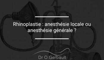 Anesthésie pour une rhinoplastie