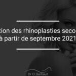 Restriction des rhinoplasties secondaires (R2) à partir de septembre 2021
