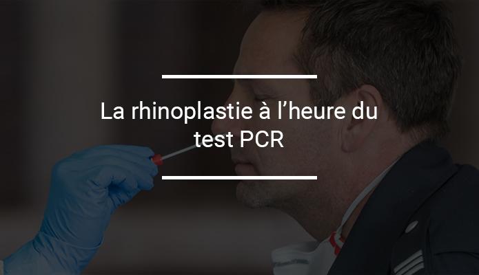 Test PCR et rhinoplastie